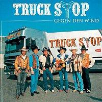 Truck Stop – Gegen den Wind