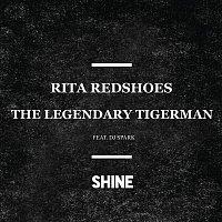Rita Redshoes, The Legendary Tigerman, DJ Spark – Shine