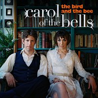 The Bird And The Bee – Carol Of The Bells