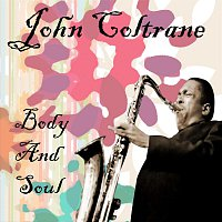 John Coltrane – Body And Soul