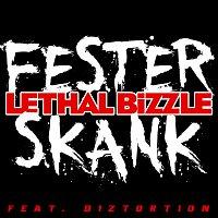 Lethal Bizzle, Diztortion – Fester Skank