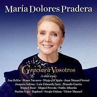 Maria Dolores Pradera, Ana Belén – Gracias A Vosotros