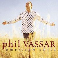 Phil Vassar – American Child
