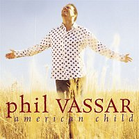 Phil Vassar – American Child