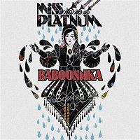 Miss Platnum – Babooshka 2009