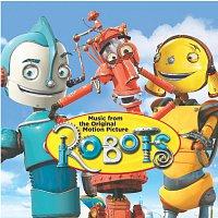 Různí interpreti – ROBOTS [The Original Motion Picture Soundtrack]