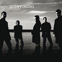 Quintorigo – Le Origini