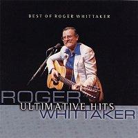 Roger Whittaker – Best Of Roger Whittaker - Ultimative Hits