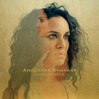 Anoushka Shankar – Land Of Gold