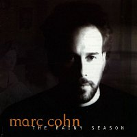Marc Cohn – The Rainy Season