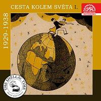 Různí interpreti – Historie psaná šelakem - Cesta kolem světa I. (1929-1938)