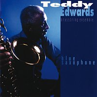 Teddy Edwards – Blue Saxophone