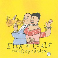 Ella Fitzgerald, Louis Armstrong – Our Love Is Here To Stay: Ella & Louis Sing Gershwin