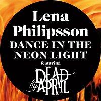 Lena Philipsson, Dead by April – Dance In The Neon Light