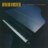 David Foster – The Symphony Sessions
