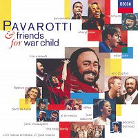 Luciano Pavarotti, Eric Clapton, Sheryl Crow, Elton John, Liza Minnelli – Pavarotti & Friends for War Child