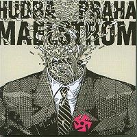 Hudba Praha – Maelstrom