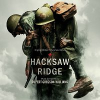 Rupert Gregson-Williams – Hacksaw Ridge [Original Motion Picture Soundtrack]