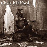 Chris Klafford – What Happened To Us