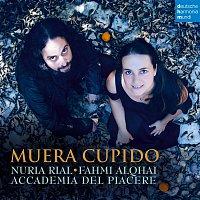 Nuria Rial & Accademia del Piacere – Muera Cupido