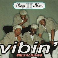 Boyz II Men – Vibin' [Remixes]