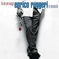 Enrico Ruggeri – La Vie En Rouge
