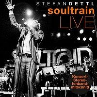 Stefan Dettl – Soultrain (Live Konzert-Stereotonbandmitschnitt)