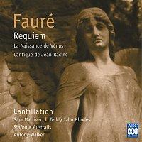 Sara Macliver, Teddy Tahu Rhodes, Cantillation, Sinfonia Australis, Antony Walker – Fauré: Requiem