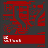 AZ – You / I Found It