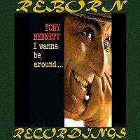 Tony Bennett – I Wanna Be Around (Expanded,HD Remastered)