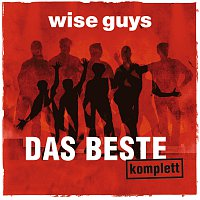 Wise Guys – Das Beste komplett