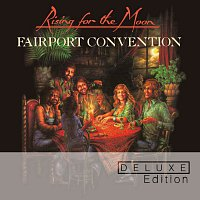 Fairport Convention – Rising For The Moon