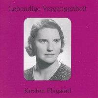 Kirsten Flagstad – Lebendige Vergangenheit - Kirsten Flagstad