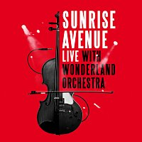 Sunrise Avenue – Live With Wonderland Orchestra