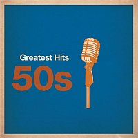 Various Artists.. – Greatest Hits: 50s