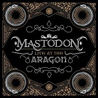 Mastodon – Live At The Aragon