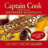 Captain Cook und seine singenden Saxophone – Du bist nicht allein