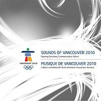 Různí interpreti – Sounds Of Vancouver 2010: Opening Ceremony Commemorative Album