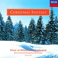 Choir Of Winchester Cathedral, David Hill – Christmas Fantasy