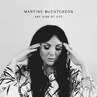 Martine McCutcheon – Any Sign of Life