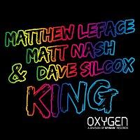 Dave Silcox, Matthew LeFace, & Matt Nash – King