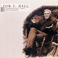 Tom T. Hall – Tom T. Hall - Storyteller, Poet, Philosopher