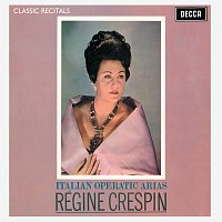 Régine Crespin, Orchestra of the Royal Opera House, Covent Garden – Régine Crespin : Classic Recital