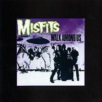 Misfits – Walk Among Us