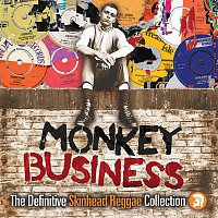 Various Artists.. – Monkey Business: The Definitive Skinhead Reggae Collection