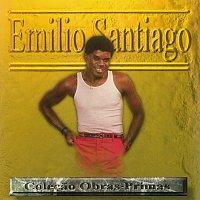 Emílio Santiago – Emílio Santiago Colecao Obras Primas