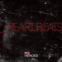 No Heroes – Heart Beats