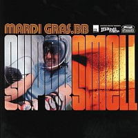 Mardi Gras.BB – Super Smell