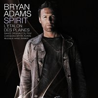 Bryan Adams, Hans Zimmer – Spirit: Stallion Of The Cimarron [Music From The Original Motion Picture (French Version)]