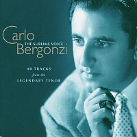 Carlo Bergonzi – Carlo Bergonzi - The Sublime Voice